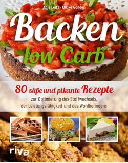 Backen_low_carb_Stoffwechseloptimierung_Anja_Leitz_Ulrike_Gonder