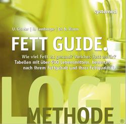 Fett_Guide_Fettqualitaet_Tabellen_Ulrike_Gonder_Heike_Lemberger