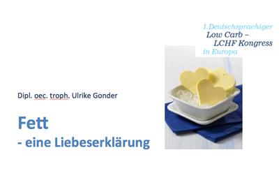Fett_eine_Liebeserklaerung_Vortrag_Ulrike_Gonder_LCHF-KOngress_Duesseldorf_2017