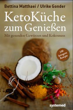 KetoKueche_zum_Geniessen_Bettina_Matthaei_Ulrike_Gonder